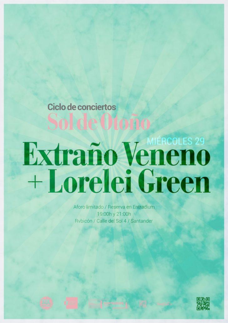 Sol de Otoño: EXTRAÑO VENENO + LORELEI GREEN en concierto