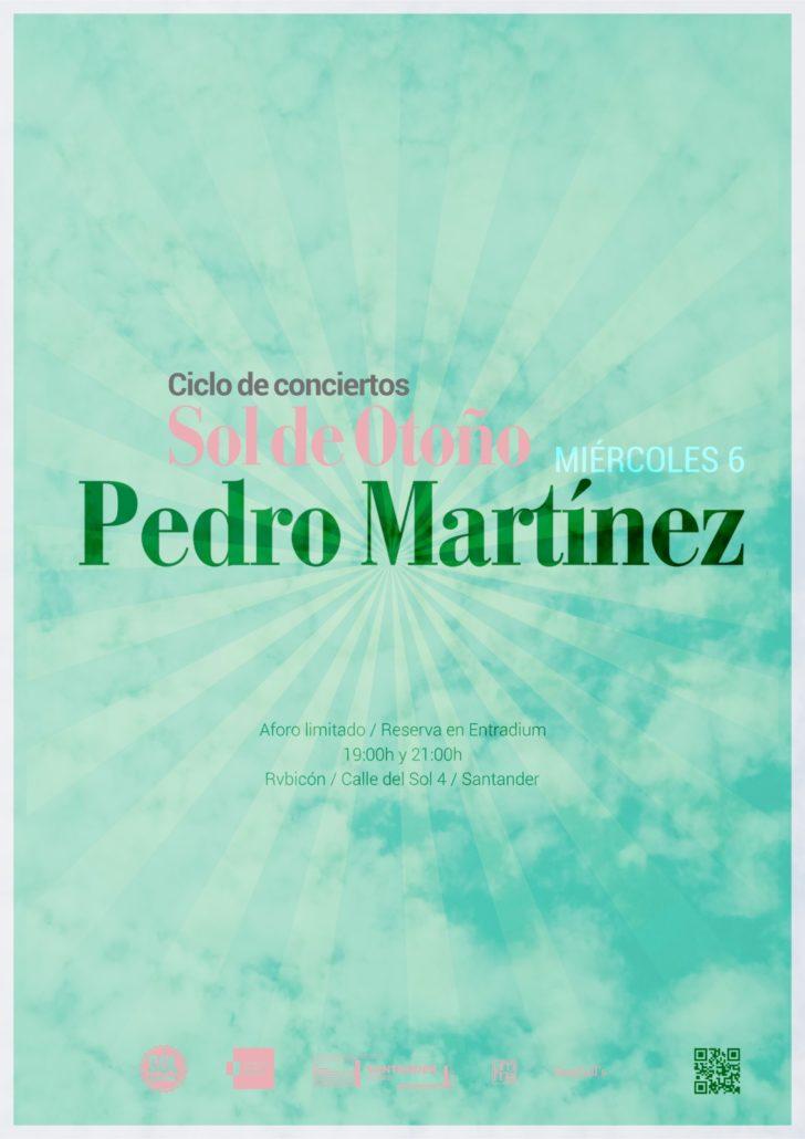 Sol de Otoño: PEDRO MARTÍNEZ en concierto