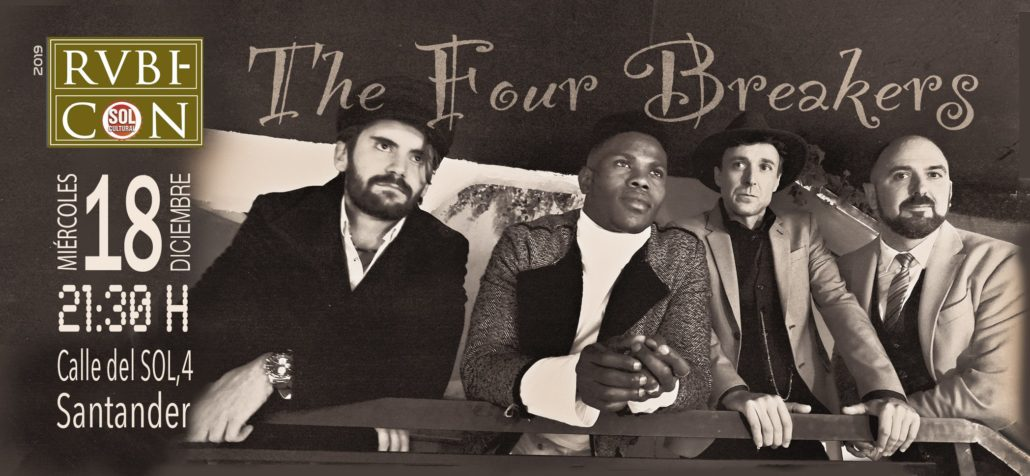 Concierto: THE FOUR BREAKERS